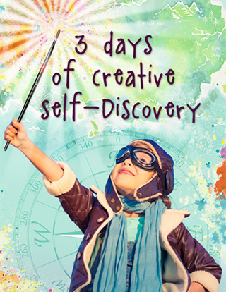 Sign up for 3 days of creative self-discovery