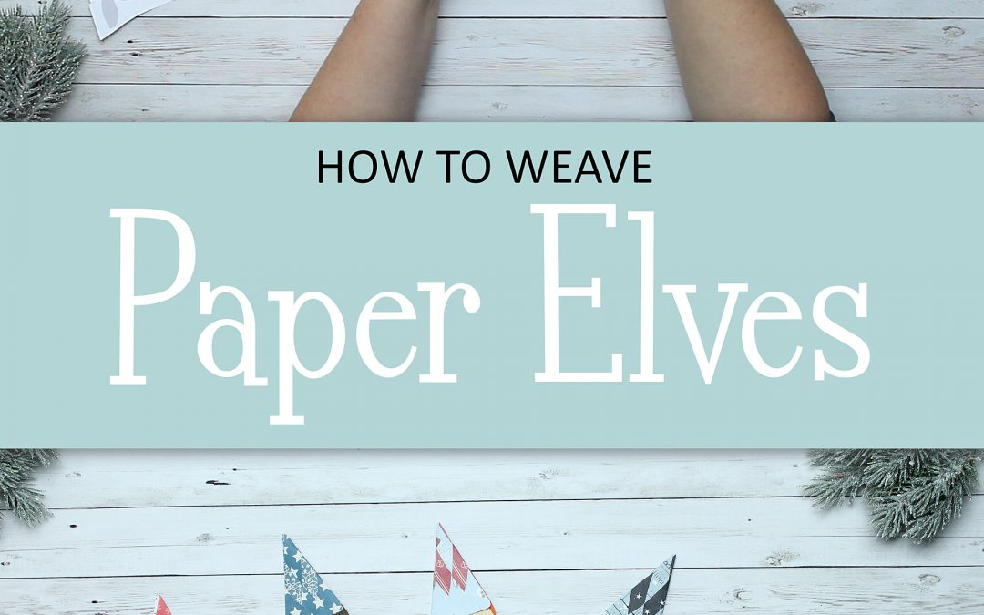 How to weave paper elves | video tutorial